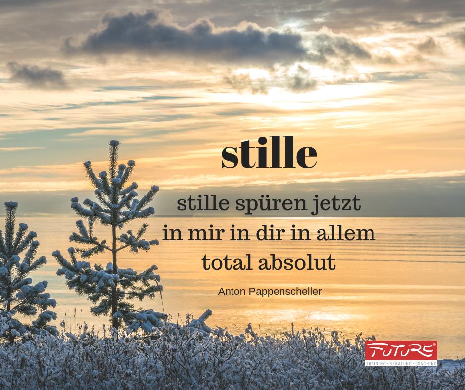 Stille Zitat Anton Pappenscheller - stille spüren jetzt in mir in dir in allem total absolut